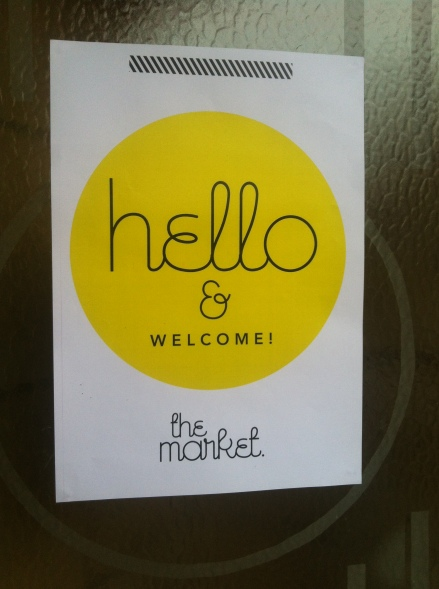 Market Hobart Masonic Hall Hello Welcome Sign